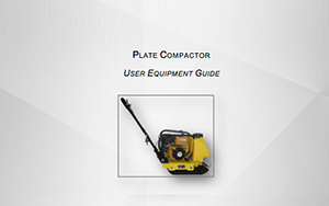 Plate Compactor User Equipment Guide